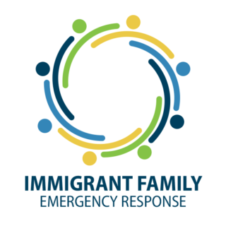 Text that reads Immigrant Family Emergency Response
