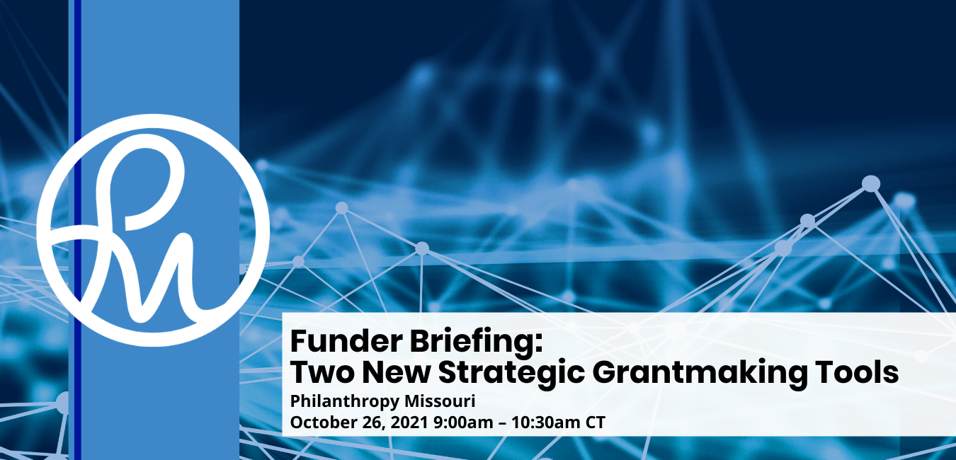 Funder Briefing: Two New Strategic Grantmaking Tools
