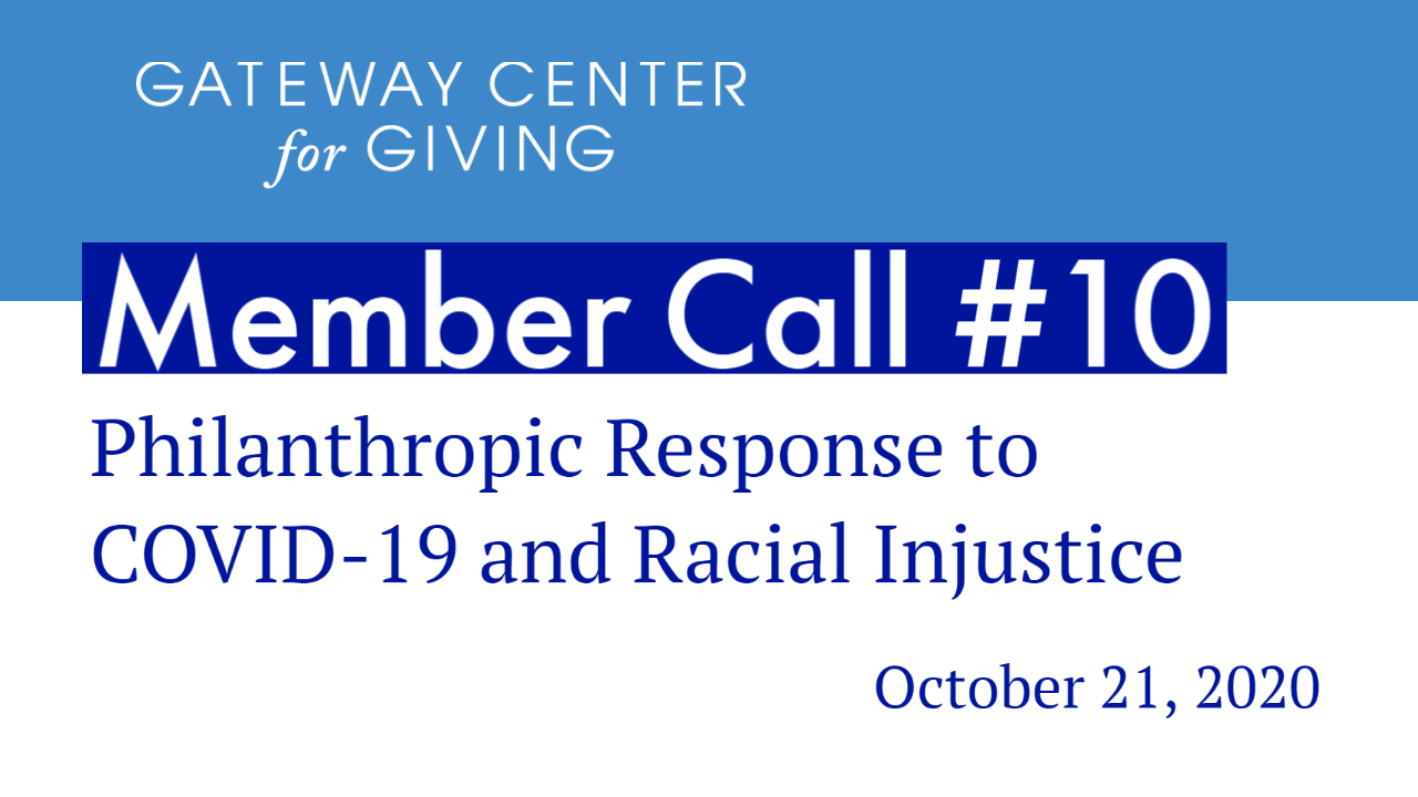 Slide with the text member call #10 philanthropic response to COVID-19 and racial injustice