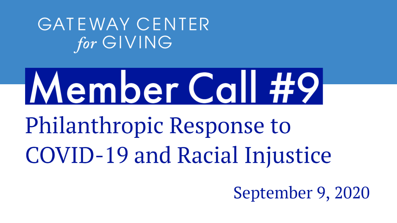 Slide with the text Member Call #9: Philanthropic Response to COVID-19 and Racial Injustice